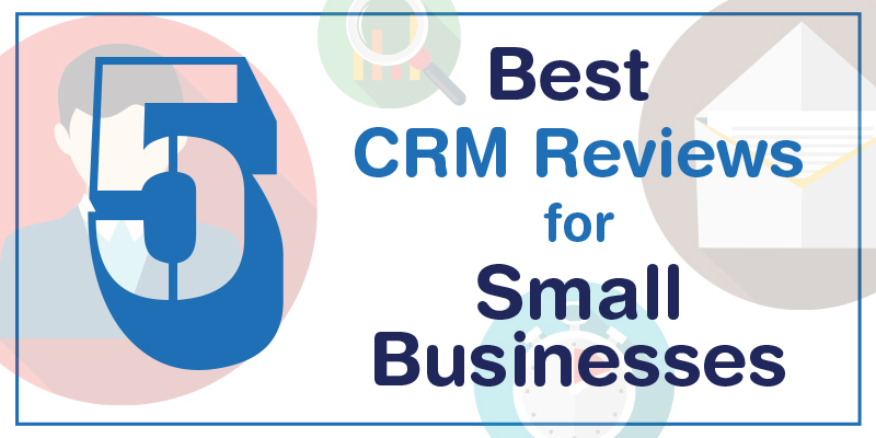 crm reviews for small businesses