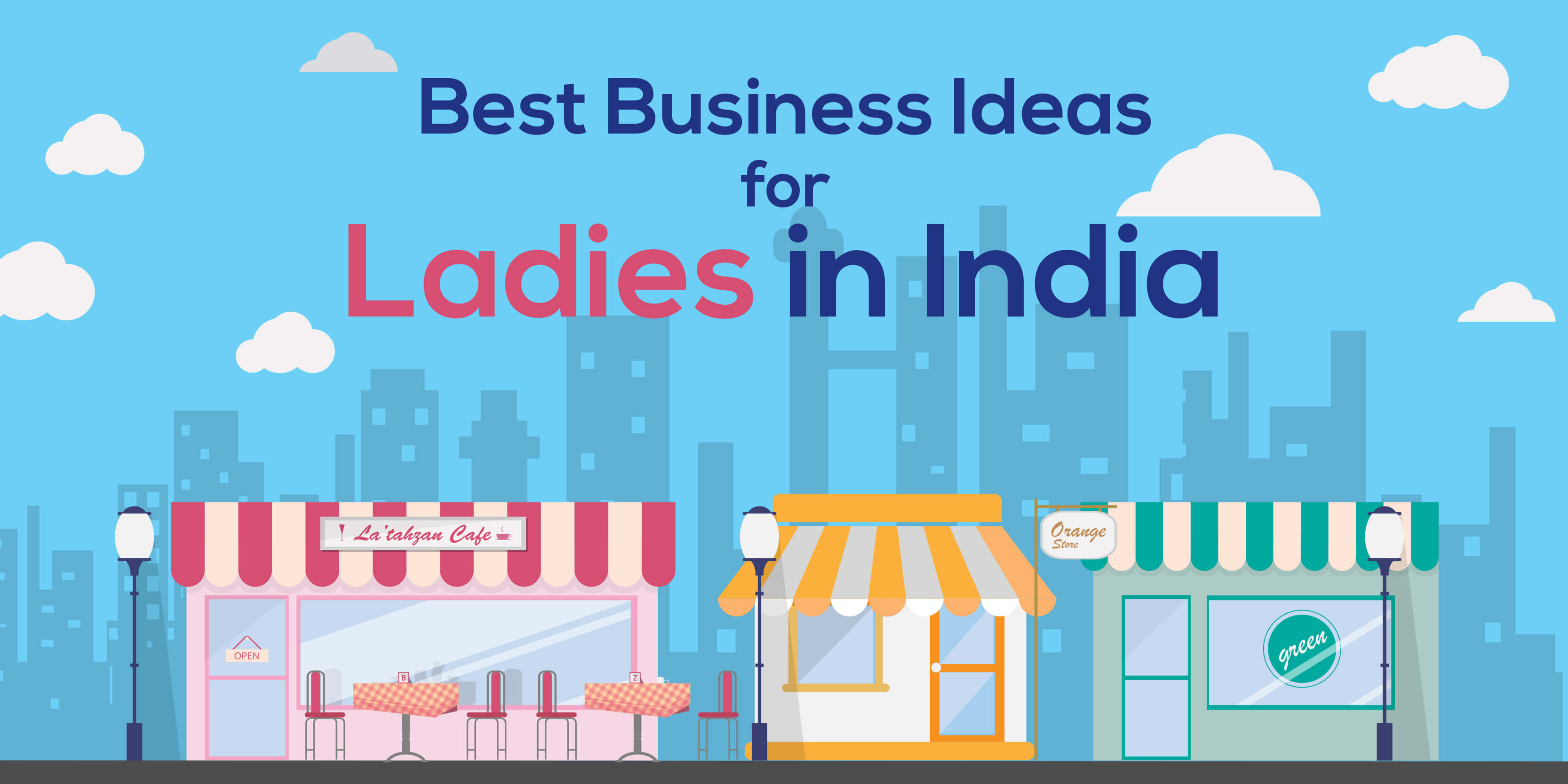 Business ideas for Ladies